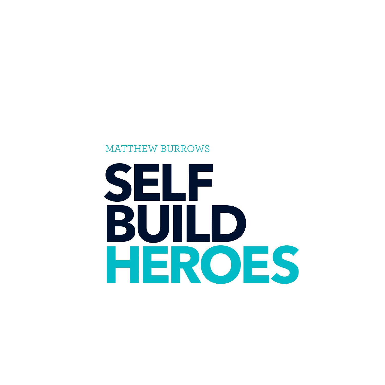 Self Build Heroes